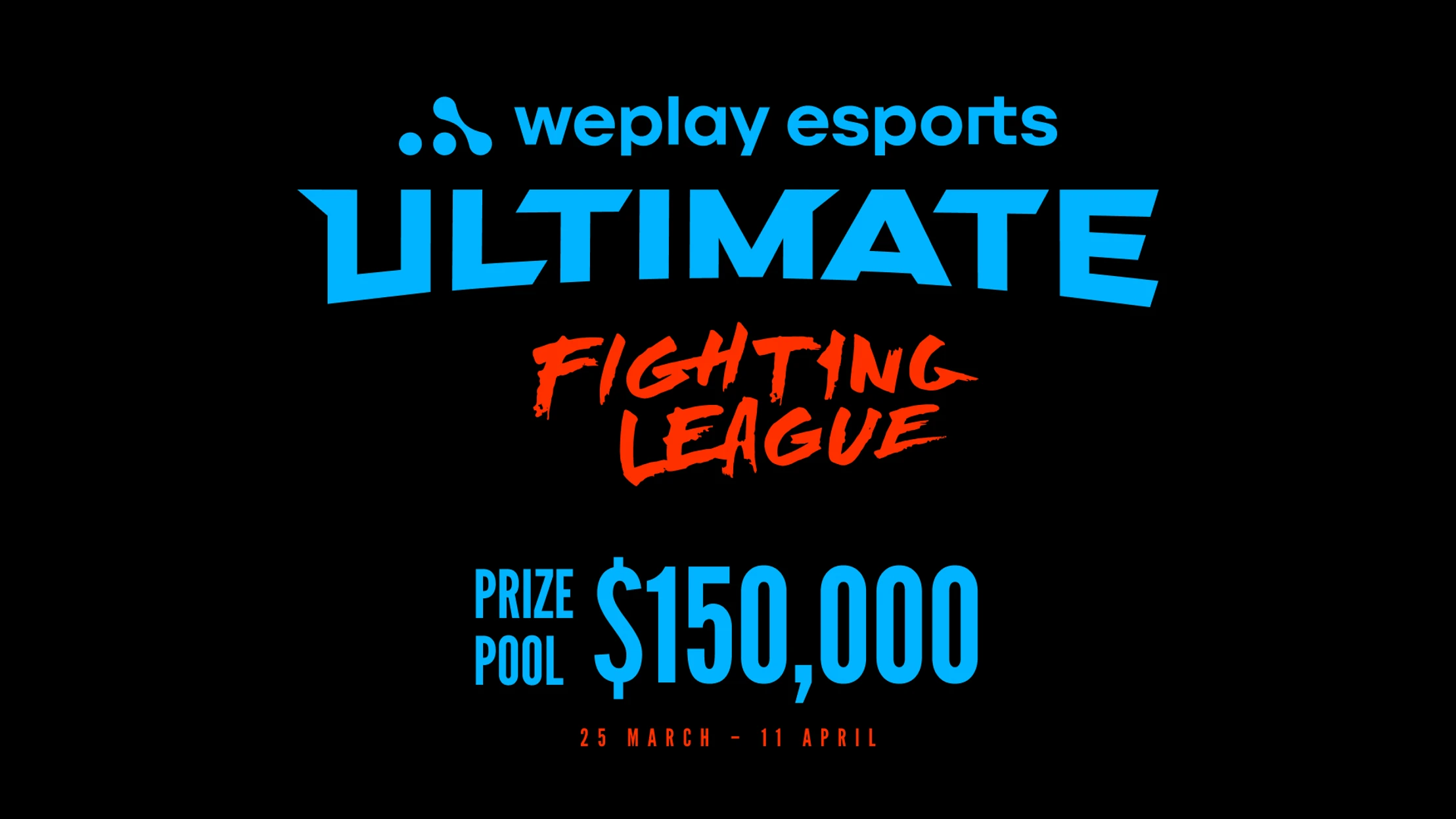 WePlay Esports Ultimate League Prize Pool $15,000