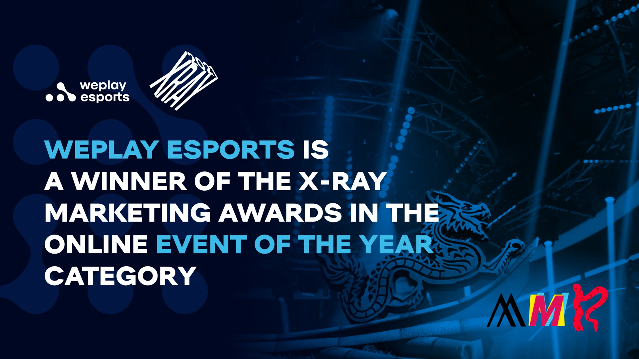 WePlay Esports is a winner of the X-Ray Marketing Awards