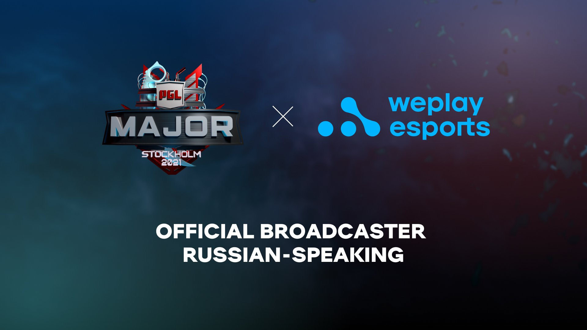 WePlay Esports is the official broadcaster of PGL Major Stockholm 2021. Image: WePlay Holding