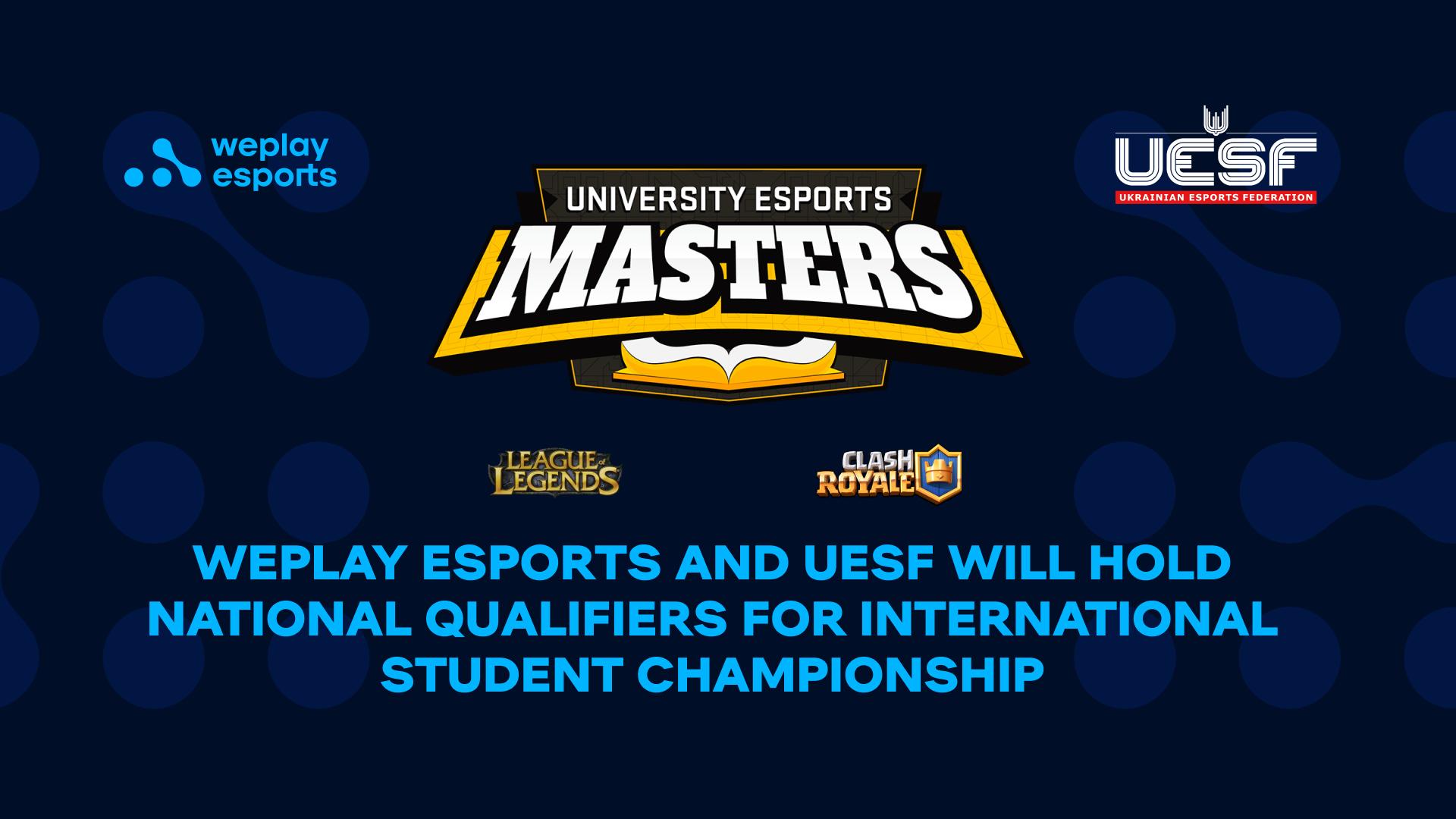 A WePlay Esports e a UESF sediarão as qualificatórias nacionais para o segundo torneio internacional dos estudantes