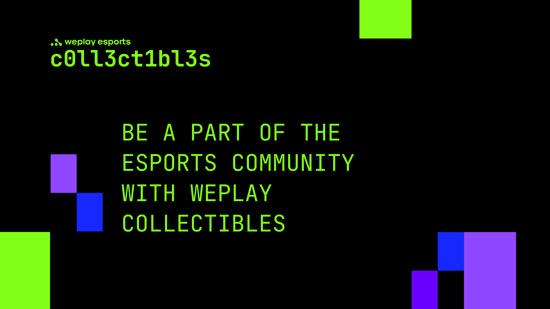 Be a part of the esports community with WePlay Collectibles