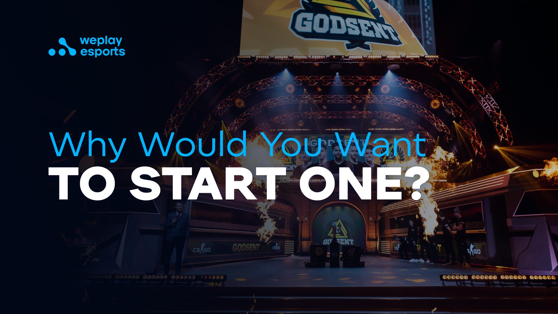 Why Would You Want To Start One?