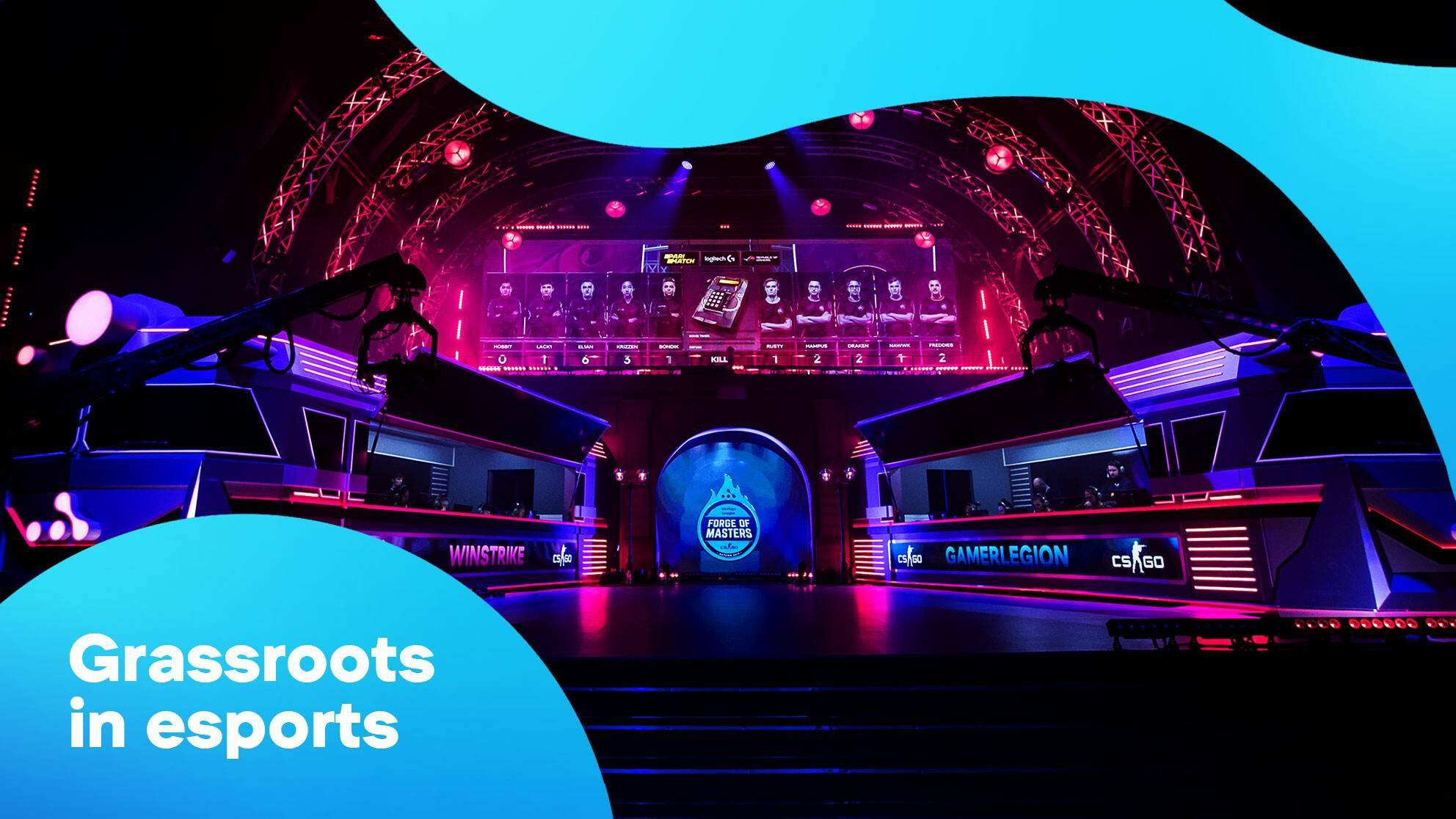 Grassroots in esports