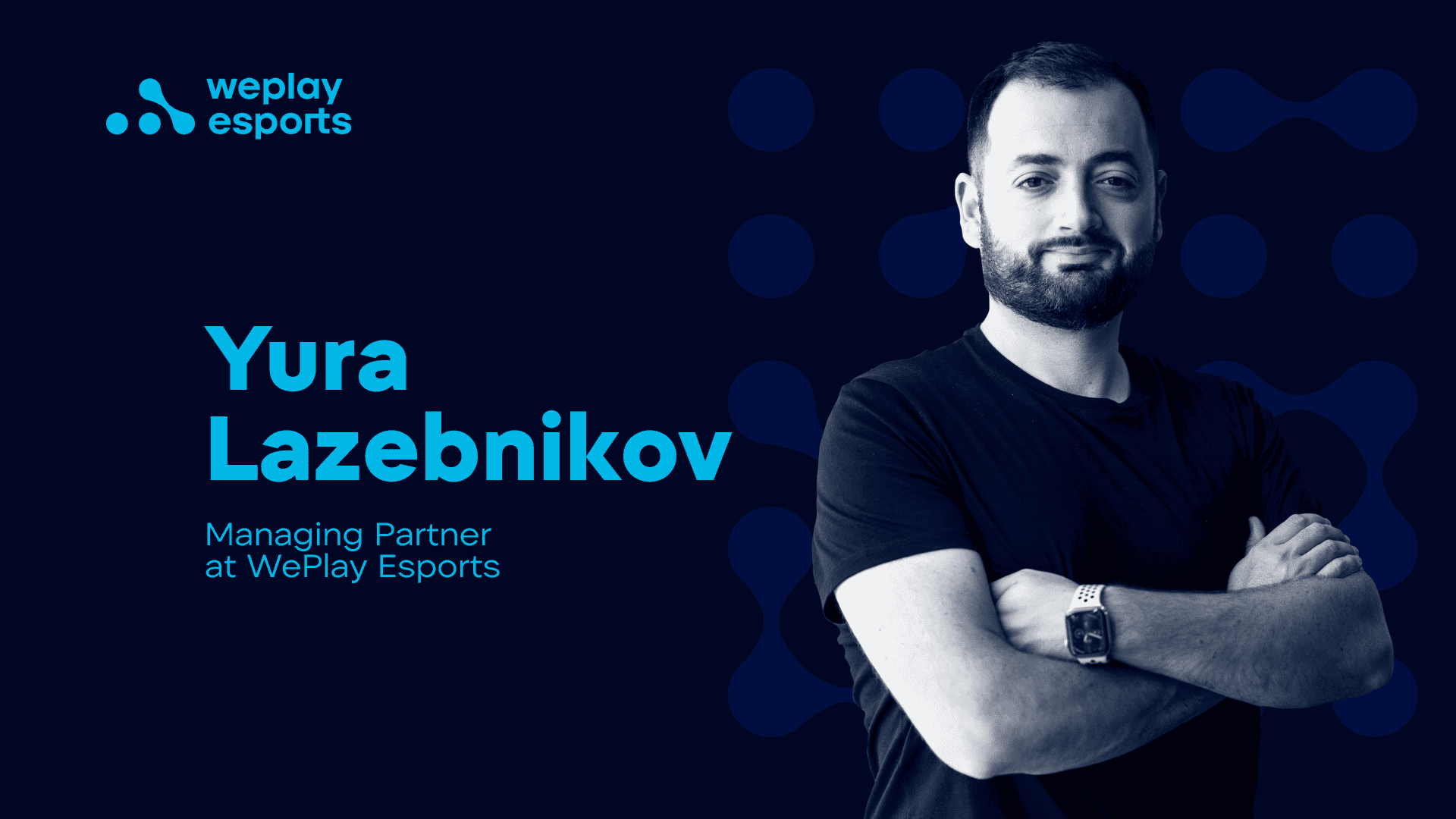 "Yura Lazebnikov: We're Not Just Doing Business, ""We Play"" It"