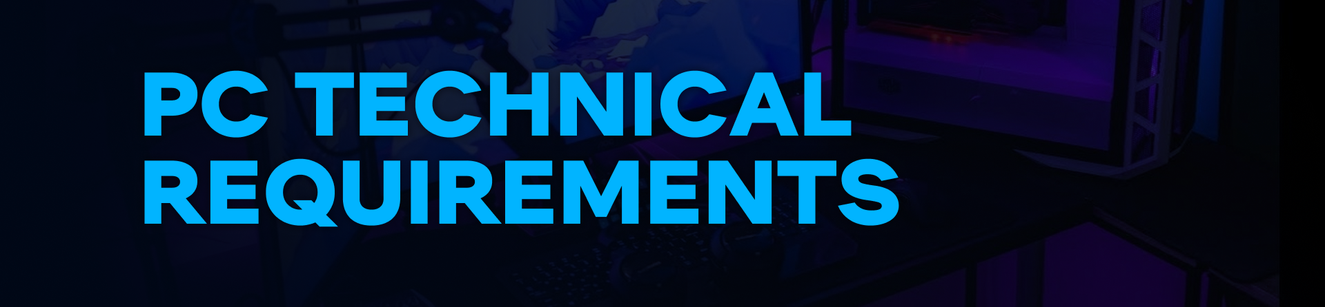 PC Technical Requirements